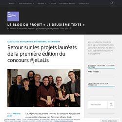 Retour sur les projets lauréats de la première édition du concours #JeLaLis – Le blog du projet « Le deuxième texte »