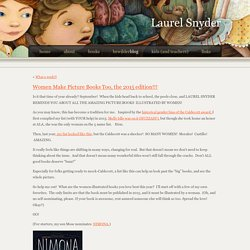 Laurel Snyder » Blog Archive » Women Make Picture Books Too, the 2015 edition!!!