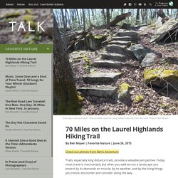 70 Miles on the Laurel Highlands Hiking Trail