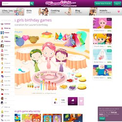 Lauren's girls birthday games - My Games 4 Girls