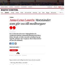 Anna-Lena Laurén: Motståndet som gör oss till medborgare