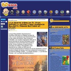 « La Quête d'Ewilan T1 : D'un monde à l'autre » par Laurence Baldetti, Pierre Bottero et Lylian