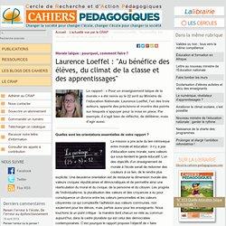 """Laurence Loeffel : """"Au bénéfice des élèves, du climat de la classe et des (...)"""