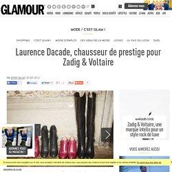 Laurence Dacade, chausseur de prestige pour Zadig & Voltaire