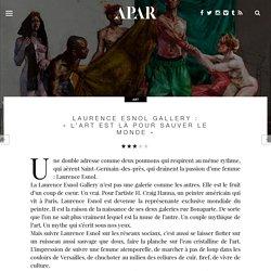 """Laurence Esnol Gallery : """"L'art est là pour sauver le monde"""""""