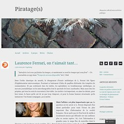 Laurence Ferrari, on t'aimait tant…