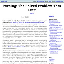 Laurence Tratt: Parsing: The Solved Problem That Isn't