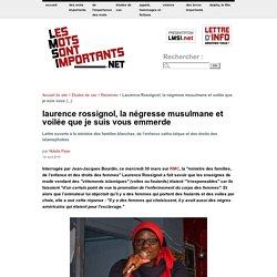 Laurence Rossignol, la négresse musulmane et voilée que je suis vous emmerde