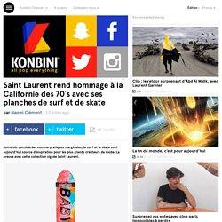 Saint Laurent rend hommage à la Californie des 70's avec ses planches de surf et de skate