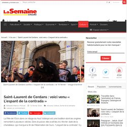 Saint-Laurent de Cerdans : voici venu « L'espant de la contrada »