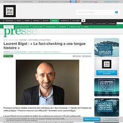 Laurent Bigot : « Le fact-checking a une longue histoire »