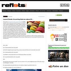 Laurent Chemla : ils sont trop forts ces voleurs 2.0…
