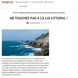Jean-Laurent Félizia : NE TOUCHEZ PAS A LA LOI LITTORAL