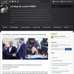Laurent Brayard : Je suis allé dans le Donbass et j'accuse le gouvernement français