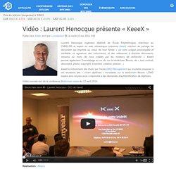 Vidéo : Laurent Henocque présente «KeeeX» – Bitcoin.fr