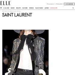 Saint Laurent : l'histoire mode de la marque, ses derniers défilés