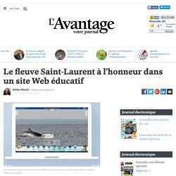 Le fleuve Saint-Laurent à l'honneur dans un site Web éducatif