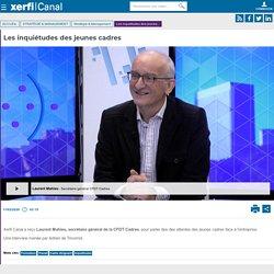 Laurent Mahieu, CFDT Cadres - Les inquiétudes des jeunes cadres