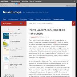 Pierre Laurent, la Grèce et les mensonges