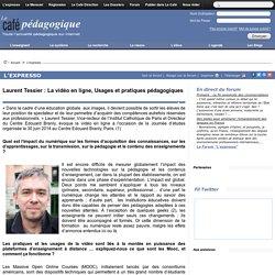 Laurent Tessier : La vidéo en ligne, Usages et pratiques pédagogiques