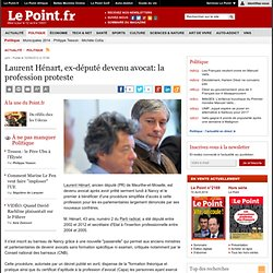 Laurent Hénart, ex-député devenu avocat: la profession proteste