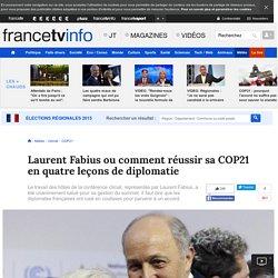 13/12/15 Laurent Fabius ou comment réussir sa COP21 en quatre leçons de diplomatie