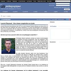 Laurent Reynaud : Une classe coopérative au lycée