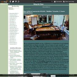 """Ray LEMA & Laurent de WILDE : """"Riddles"""" (Gazebo / L'Autre Distribution) - blog de Choc"""