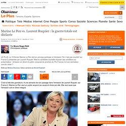 Marine Le Pen vs. Laurent Ruquier : la guerre totale est déclarée