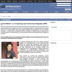 """Laurent Michel : Le """"co-teaching"""" pour former les enseignants d'EPS ?"""
