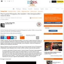 Pour Laurent Wauquiez, être malade = être irresponsable = ruiner la Sécu
