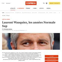 Laurent Wauquiez, les années Normale Sup