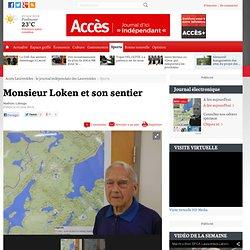 Monsieur Loken et son sentier - Sports - Accès Laurentides - le journal indépendant des Laurentides