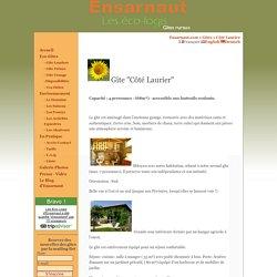 Les Gites - Lauriers - Ensarnaut : éco-gîtes et gîte nature dans le Gers en Gascogne