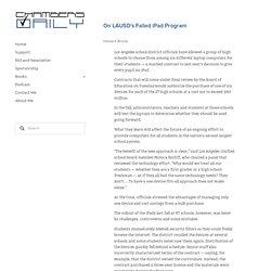 On LAUSD's Failed iPad Program — Chambers Daily