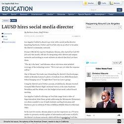 LAUSD hires social media coordinator