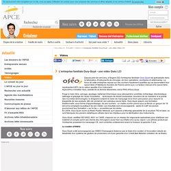L'entreprise familiale Oury-Guyé - une vidéo Oséo LCI - APCE, agence pour la création d'entreprises, création d'entreprise, créer sa société,l'auto-entrepreneur, autoentrepreneur, auto-entrepreneur, auto entrepreneur, lautoentrepreneur, reprendre une entr