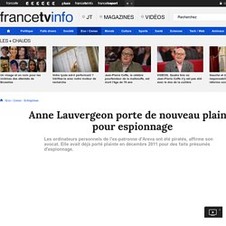 Anne Lauvergeon porte de nouveau plainte pour espionnage