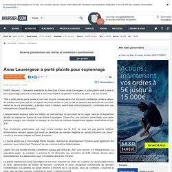 Anne Lauvergeon a porté plainte pour espionnage