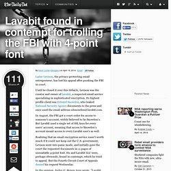 Lavabit found in contempt for trolling the FBI with 4-point font