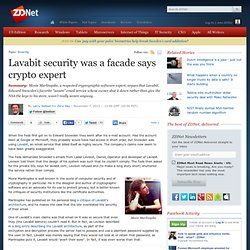 Lavabit security was a facade says crypto expert