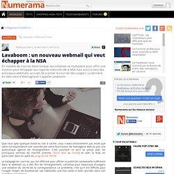 Lavaboom : un nouveau webmail qui veut échapper à la NSA