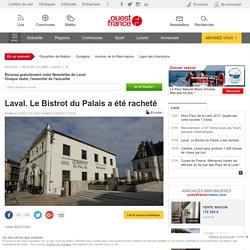 Laval. Le Bistrot du Palais a été racheté