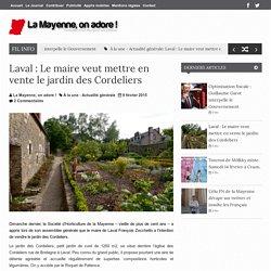 Laval : Le maire veut mettre en vente le jardin des Cordeliers