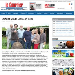 Laval : le miel de la ville en vente