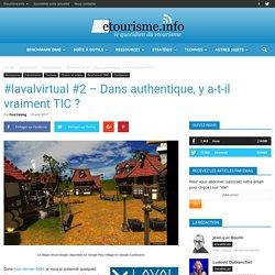 #lavalvirtual #2 - Dans authentique, y a-t-il vraiment TIC ?