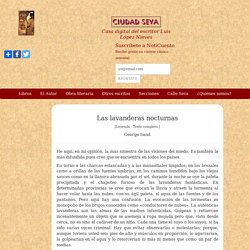 Las lavanderas nocturnas - George Sand - Ciudad Seva - Luis López Nieves