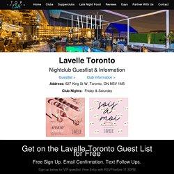 Lavelle Toronto - FREE Guestlist & Information