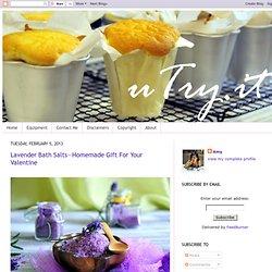 Lavender Bath Salts—Homemade Gift For Your Valentine