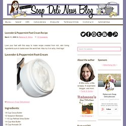 Lavender & Peppermint Foot Cream Recipe